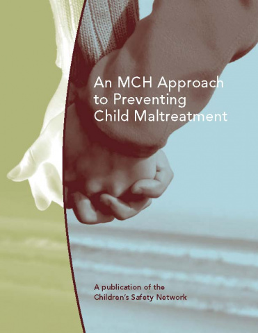 MCH Approach to Preventing Child Maltreatment