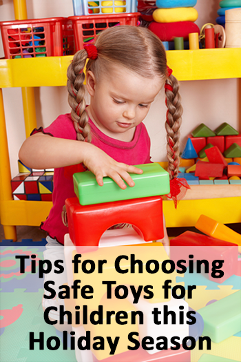 Guide To Choosing Baby Toys : Tips for choosing safe toys children this holiday
